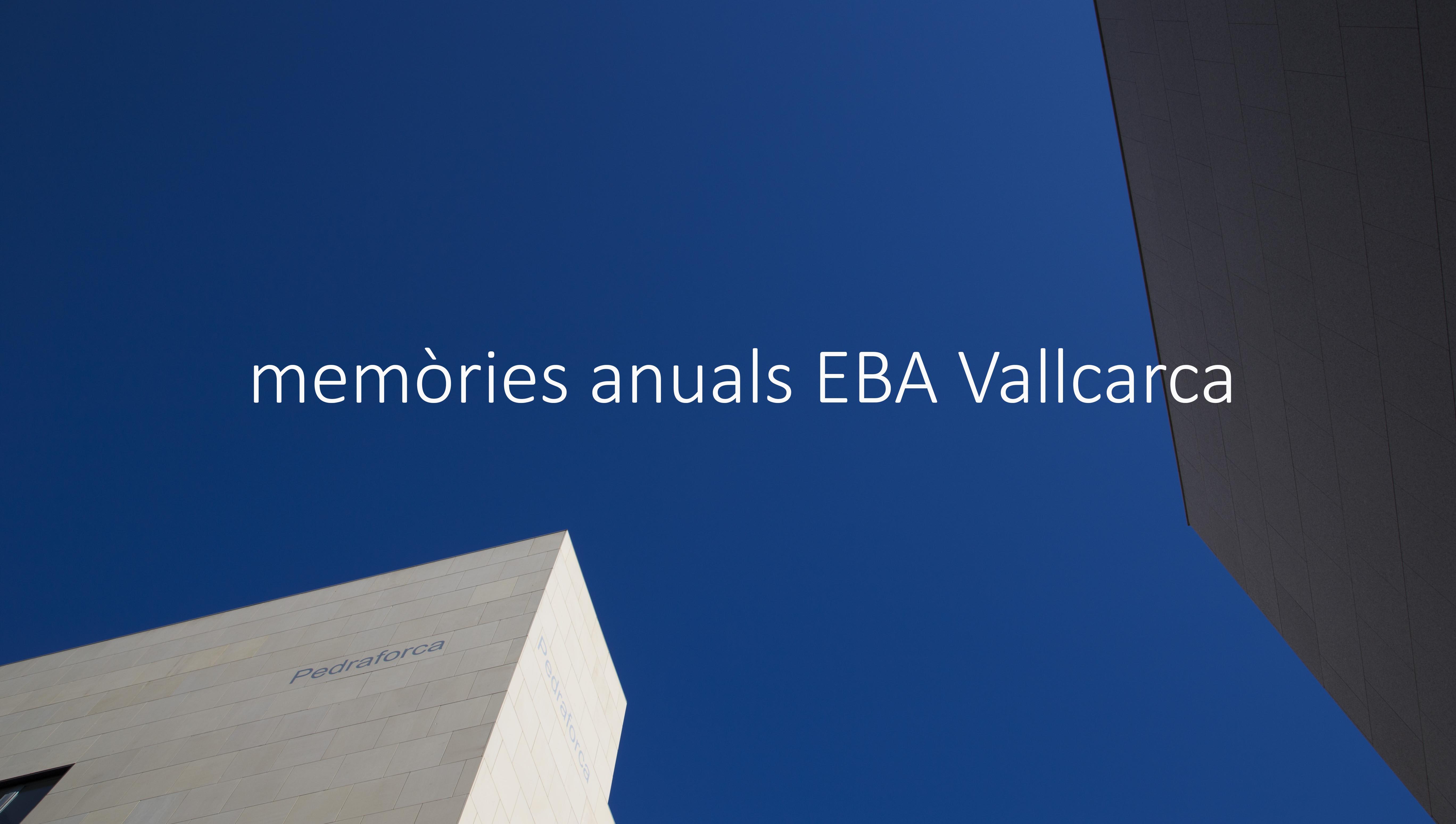 Memòries anuals EBA Vallcarca