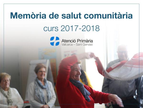 Memòria de comunitària 2017-2018 Atenció Primària Vallcarca-Sant Gervasi