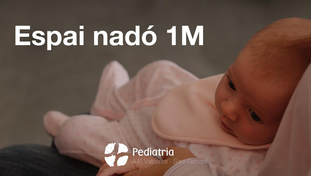 Espai nadó 1 mes - Atenció Primària Vallcarca-Sant Gervasi
