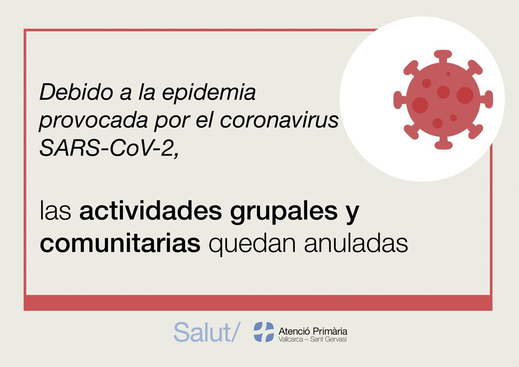 Debido a la epidemia provocada por el coronavirus SARS-CoV-2, las actividades grupales y comunitarias han quedado anuladas.