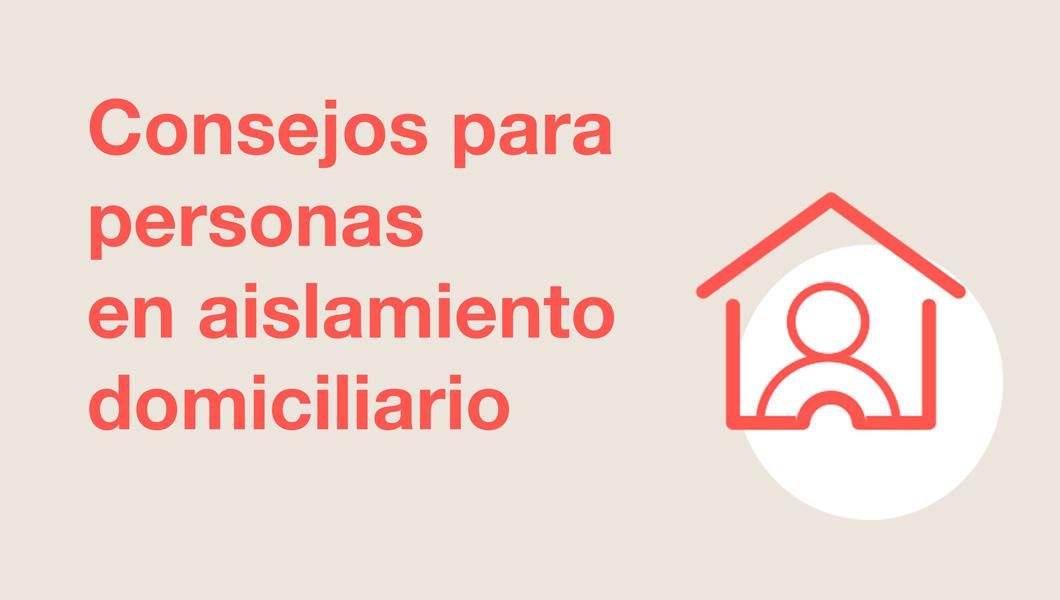 Consejos para personas en aislamiento domiciliario