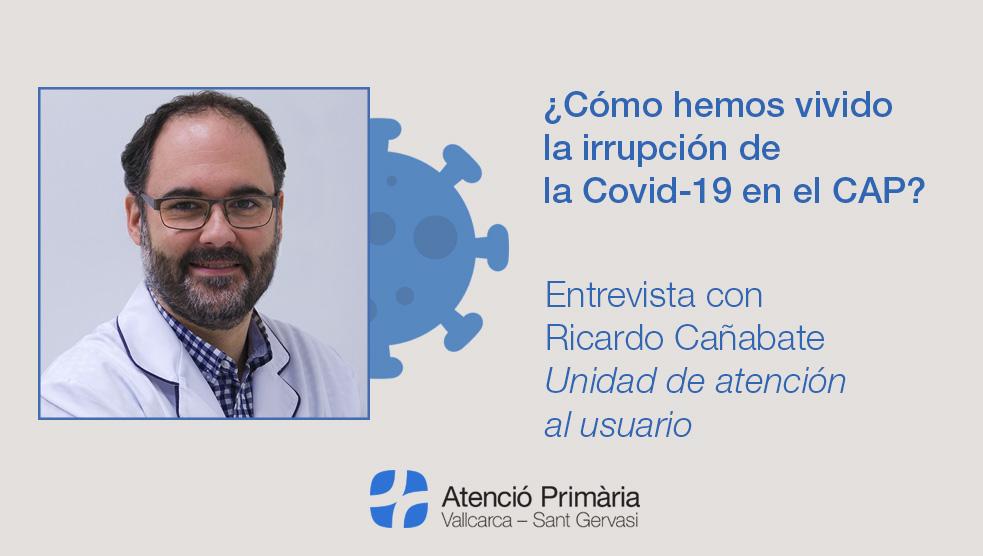 Entrevista con Ricardo Cañabate - Atención Primaria Vallcarca-Sant Gervasi