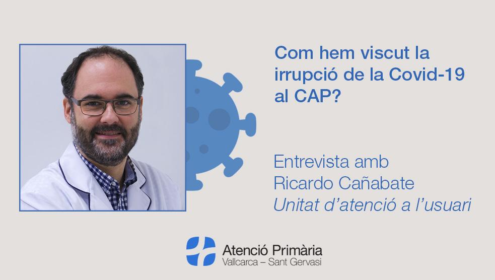 Entrevista amb Ricardo Cañabate - Atenció Primària Vallcarca-Sant Gervasi