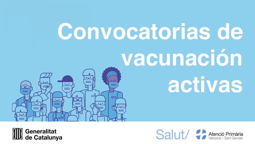 Convocatorias de vacunación de la covid-19 activas - Atención Primaria Vallcarca-Sant Gervasi