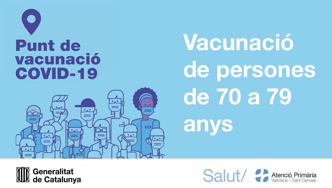Vacunació a persones de 70 a 79 anys - Atenció Primària Vallcarca-Sant Gervasi