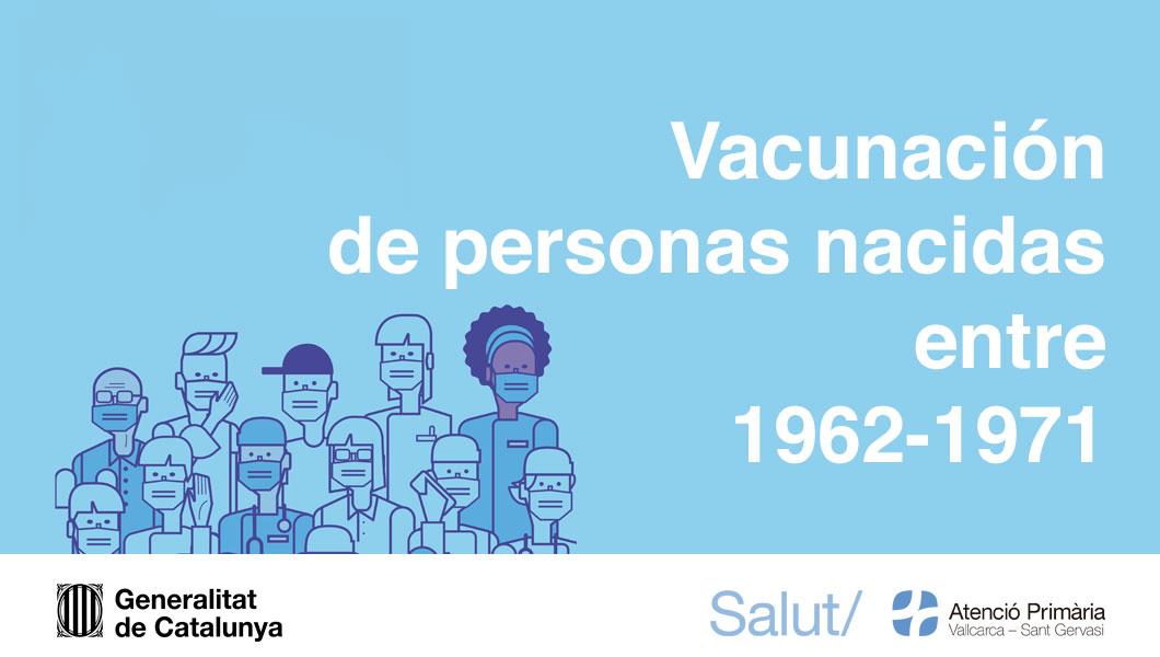 Vacunación a personas nacidas entre 1962-1971